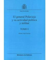 GENERAL POLAVIEJA Y SU ACTIVIDAD POLÍTICA Y MILITAR, EL