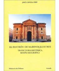 PANTEÓN DE MARINOS ILUSTRES: TRAYECTORIA HISTÓRICA, RESEÑA BIOGRÁFICA, EL