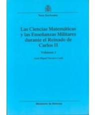 CIENCIAS MATEMÁTICAS Y LAS ENSEÑANZAS MILITARES DURANTE EL REINADO DE CARLOS II, LAS