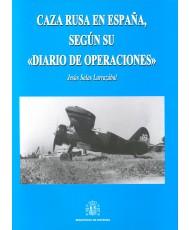 CAZA RUSA EN ESPAÑA, SEGÚN SU DIARIO DE OPERACIONES