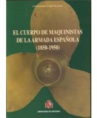 EL CUERPO DE MAQUINISTAS DE LA ARMADA ESPAÑOLA (1850-1950)