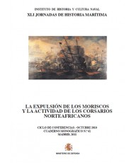 LA EXPULSIÓN DE LOS MORISCOS Y LA ACTIVIDAD DE LOS CORSARIOS NORTEAFRICANOS