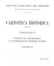 ÍNDICE DE MEMORIAS E ITINERARIOS DESCRIPTIVOS: AMÉRICA. Fascículo II