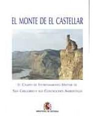 MONTE DE EL CASTELLAR: EL CAMPO DE ENTRENAMIENTO MILITAR DE SAN GREGORIO Y SUS CONDICIONES AMBIENTALES, EL