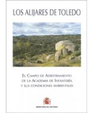 ALIJARES DE TOLEDO: EL CAMPO DE ADIESTRAMIENTO DE LA ACADEMIA DE INFANTERÍA Y SUS CONDICIONES AMBIENTALES, LOS