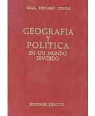 GEOGRAFÍA Y POLÍTICA EN UN MUNDO DIVIDIDO