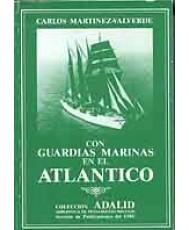 CON GUARDIA MARINAS EN EL ATLÁNTICO