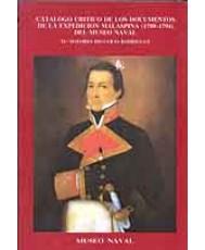 CATÁLOGO CRÍTICO DE LOS DOCUMENTOS DE LA EXPEDICIÓN MALASPINA (1789-1794)