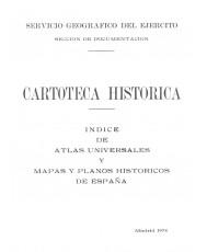 ÍNDICE DE ATLAS UNIVERSALES Y MAPAS Y PLANOS HISTÓRICOS DE ESPAÑA