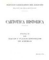 ÍNDICE DE MAPAS Y PLANOS HISTÓRICOS DE AMÉRICA