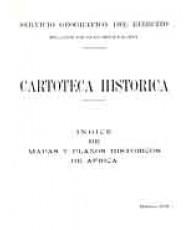 ÍNDICE DE MAPAS Y PLANOS HISTÓRICOS DE ÁFRICA