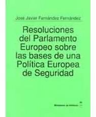 RESOLUCIÓN DEL PARLAMENTO EUROPEO SOBRE BASES DE UNA POLÍTICA EUROPEA DE SEGURIDAD