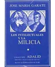 INTELECTUALES Y LA MILICIA, LOS