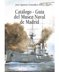 CATÁLOGO-GUÍA DEL MUSEO NAVAL DE MADRID. Tomo III