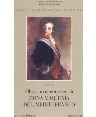 CATÁLOGO DE PINTURAS DEL MUSEO NAVAL. OBRAS EXISTENTES EN LA ZONA MARÍTIMA DEL MEDITERRÁNEO