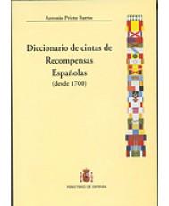 DICCIONARIO DE CINTAS DE RECOMPENSAS ESPAÑOLAS (1700-2000)