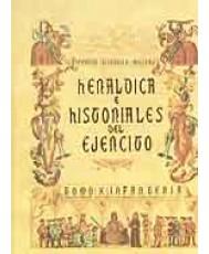 HERÁLDICA E HISTORIALES DEL EJÉRCITO. Tomo X