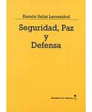 SEGURIDAD, PAZ Y DEFENSA