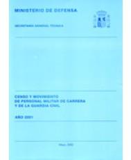 ESTADÍSTICA DE CENSO Y MOVIMIENTO DEL PERSONAL MILITAR DE CARRERA Y DE LA GUARDIA CIVIL 2001