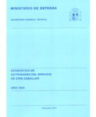 ESTADÍSTICA DE ACTIVIDADES DEL SERVICIO DE CRÍA CABALLAR 2000