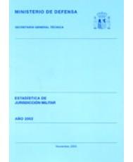 ESTADÍSTICA DE JURISDICCIÓN MILITAR 2002
