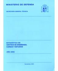 ESTADÍSTICA DE CENTROS DE ENSEÑANZA, CURSOS Y ESTUDIOS 2002