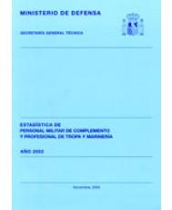 ESTADÍSTICA DEL PERSONAL MILITAR DE COMPLEMENTO Y PROFESIONAL DE TROPA Y MARINERÍA 2002