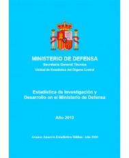 ESTADÍSTICA DE CENTROS DE INVESTIGACIÓN Y DESARROLLO EN EL MINISTERIO DE DEFENSA 2010