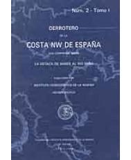 DERROTERO NÚM. 2: COSTA NW DE ESPAÑA. DESDE LA ESTACA DE BARES AL RÍO MIÑO. Tomo I