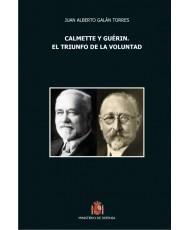 CALMETTE Y GUÉRIN. EL TRIUNFO DE LA VOLUNTAD