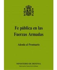 FE PÚBLICA EN LAS FUERZAS ARMADAS. ADENDA AL PRONTUARIO