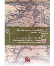 SITUACIÓN DE CRISIS EN LA UE. CONDUCCIÓN DE CRISIS Y REFORMA DEL SECTOR DE LA SEGURIDAD