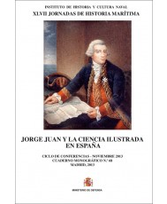 JORGE JUAN Y LA CIENCIA ILUSTRADA EN ESPAÑA