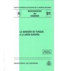 ADHESIÓN DE TURQUÍA A LA UNIÓN EUROPEA