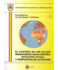 CONTROL DE LOS FLUJOS MIGRATORIOS HACIA ESPAÑA: SITUACIÓN ACTUAL Y PROPUESTAS DE ACTUACIÓN, EL