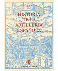 HISTORIA DE LA ARTILLERÍA ESPAÑOLA (3 TOMOS)