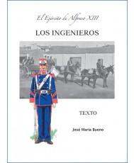 EL EJÉRCITO DE ALFONSO XIII. LOS INGENIEROS. TEXTO.