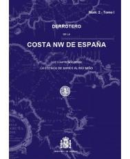 DERROTERO DE LA COSTA NW DE ESPAÑA NUM. 2 - TOMO I