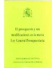 PRESUPUESTO Y SUS MODIFICACIONES EN LA NUEVA LEY GENERAL PRESUPUESTARIA