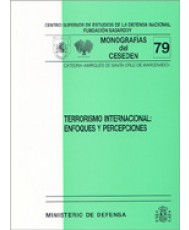 TERRORISMO INTERNACIONAL: ENFOQUES Y PERCEPCIONES