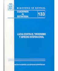 LUCHA CONTRA EL TERRORISMO Y DERECHO INTERNACIONAL