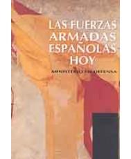 FUERZAS ARMADAS ESPAÑOLAS HOY