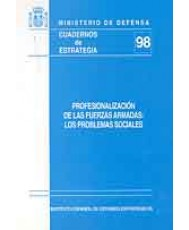 PROFESIONALIZACIÓN DE LAS FUERZAS ARMADAS: LOS PROBLEMAS SOCIALES