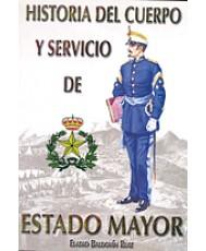 HISTORIA DEL CUERPO Y SERVICIO DE ESTADO MAYOR