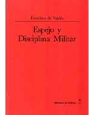 ESPEJO Y DISCIPLINA MILITAR