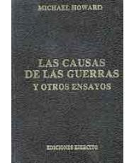 LAS CAUSAS DE LAS GUERRAS Y OTROS ENSAYOS