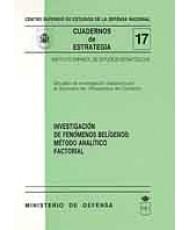INVESTIGACIÓN DE FENÓMENOS BELÍGENOS: MÉTODO ANALÍTICO FACTORIAL