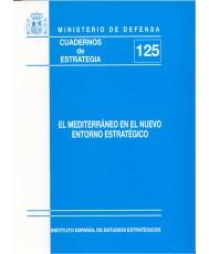 MEDITERRÁNEO EN EL NUEVO ENTORNO ESTRATÉGICO, EL
