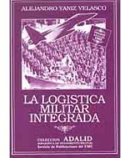 LA LOGÍSTICA MILITAR INTEGRADA