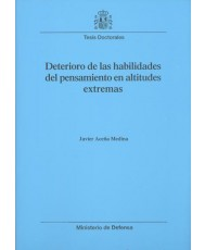 DETERIORO DE LAS HABILIDADES DEL PENSAMIENTO EN ALTITUDES EXTREMAS